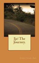 Ije! the Journey.