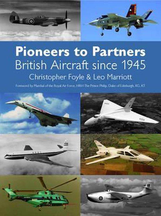 Boek cover Pioneers to Partners van Christopher Foyle (Hardcover)