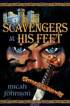 Scavengers at His Feet