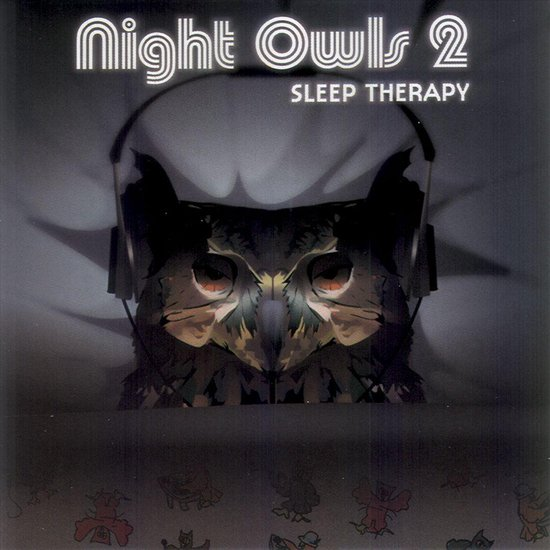 Night Owls 2: Sleep Therapy