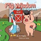 Pig Wisdom