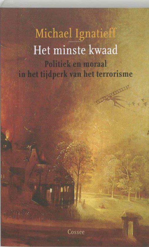 Boek cover Het minste kwaad van M. Ignatieff (Paperback)