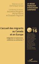 L'accueil des migrants au Canada et en Europe