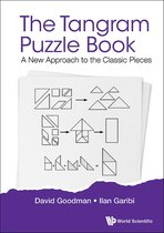 Tangram Puzzle Book, The: A New Approach To The Classic Pieces