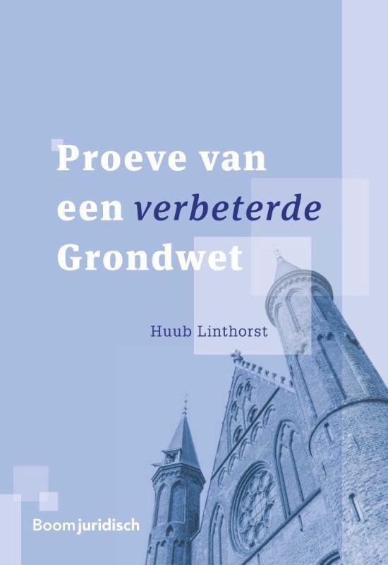 Proeve van een verbeterde Grondwet - Huub Linthorst |