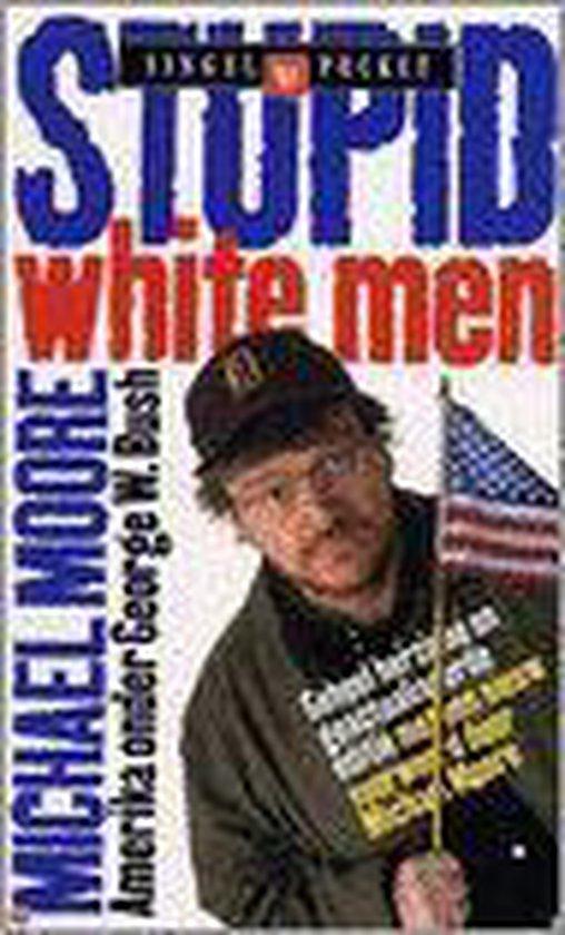 Stupid White Men - Michael Nazir-Ali |