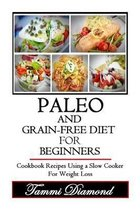 Paleo and Grain-Free Diet for Beginners
