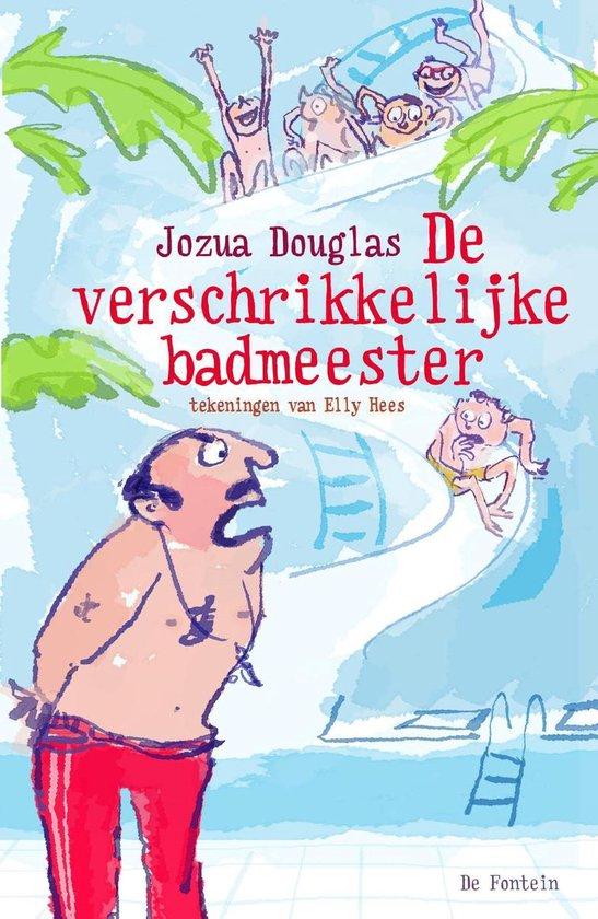 De verschrikkelijke badmeester - Jozua Douglas  