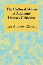 The Cultural Milieu of Addison's Literary Criticism
