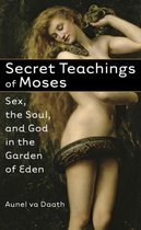 Secret Teachings of Moses