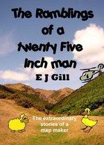 The Ramblings of a Twenty Five Inch Man