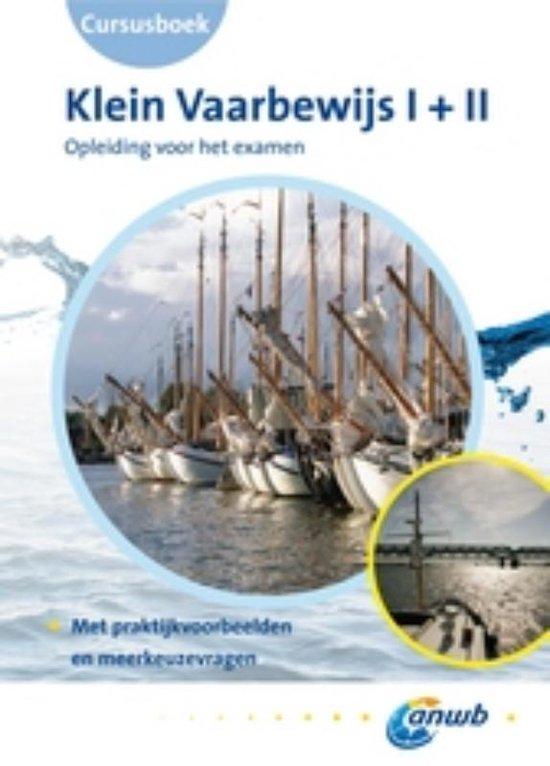Cover van het boek 'Klein Vaarbewijs 1+2 / deel Cursusboek'