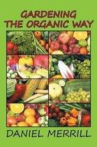 Gardening the Organic Way