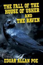The Fall of the House of Usher and the Raven