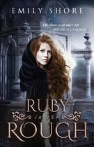 Ruby in the Rough