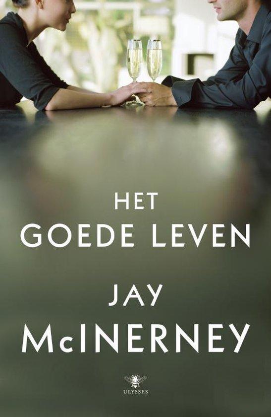 Het goede leven - Jay McInerney |