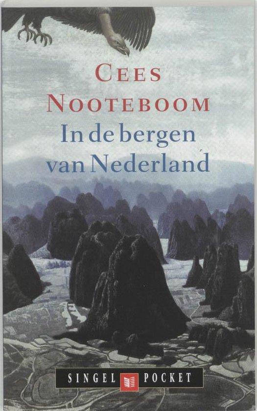 In De Bergen Van Nederland - Cees Nooteboom  