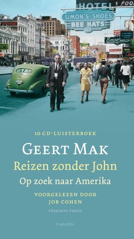 Reizen zonder John - Geert Mak |