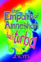 The Empath of Amneshah. Book One