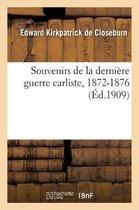 Souvenirs de la derniere guerre carliste, 1872-1876