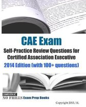 CAE Exam Self-Practice Review Questions for Certified Association Executive