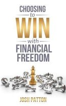 Choosing to Win with Financial Freedom