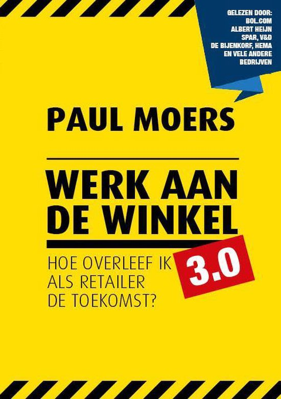 Retaildenkers - Werk aan de winkel 3.0 - Paul Moers  