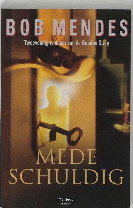 Medeschuldig - Bob Mendes |