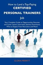 How to Land a Top-Paying Certified Personal Trainers Job