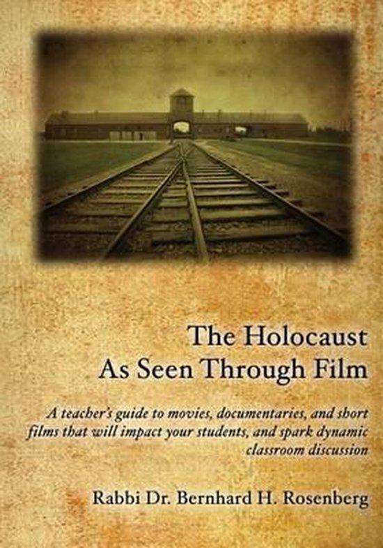 The Holocaust as Seen Through Film