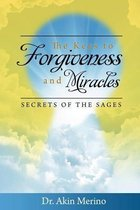 The Keys to Forgiveness and Miracle