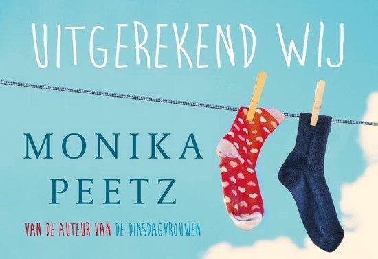 Boek cover Uitgerekend wij - dwarsligger (compact formaat) van Monika Peetz (Onbekend)