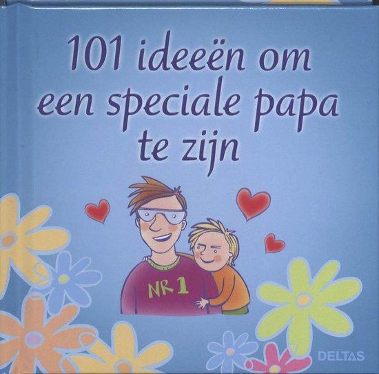 Cover van het boek '101 ideeën om een speciale papa te zijn' van  Nvt