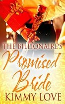 The Billionaire's Promised Bride