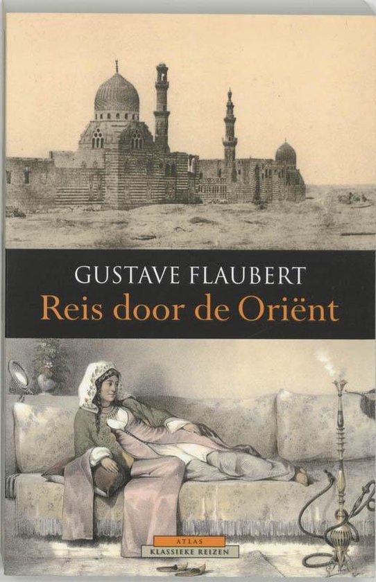 Atlas Klassieke reizen - Reis door de Oriënt - Gustave Flaubert |