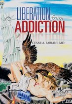 Liberation from Addiction