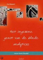Het Ongewone Genot Van De Blinde Analyticus
