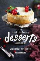 The Ultimate Desserts Cookbook