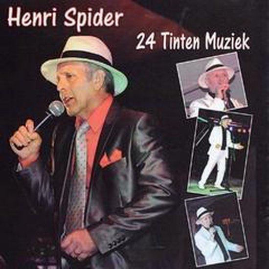 HENRI SPIDER - 24 tinten muziek