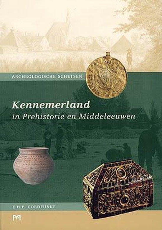 Kennemerland In Prehistorie En Middeleeuwen - E.H.P. Cordfunke | Fthsonline.com