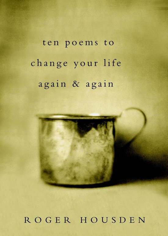 Omslag van Ten Poems to Change Your Life Again and Again