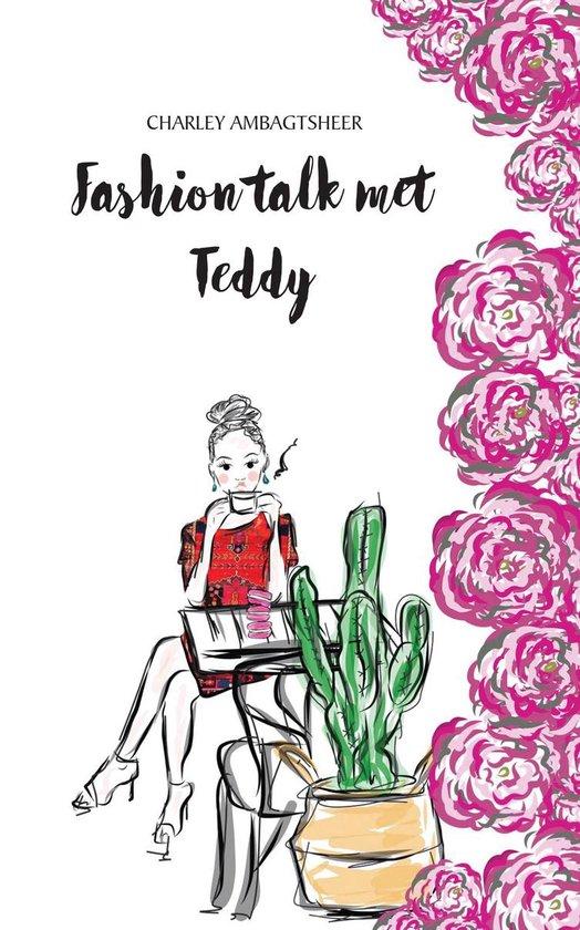 Fashion talk met Teddy
