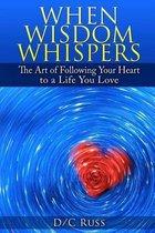 When Wisdom Whispers