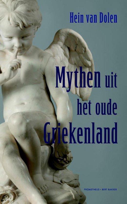 Mythen uit het oude Griekenland - Hein L. van Dolen  