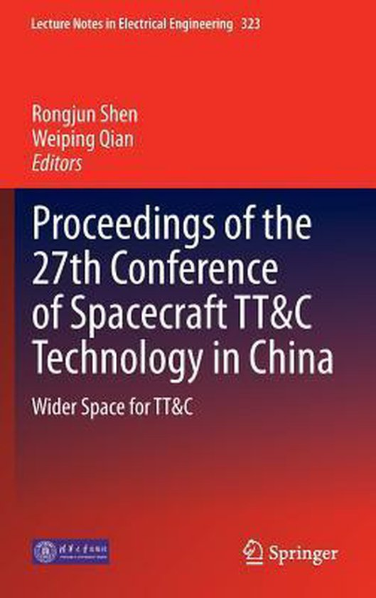 Proceedings of the 27th Conference of Spacecraft TT&C Technology in China