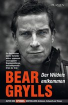 Boek cover Der Wildnis entkommen van Bear Grylls