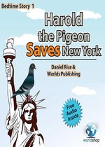 Bedtime Story #1: Harold the Pigeon Saves NewYork