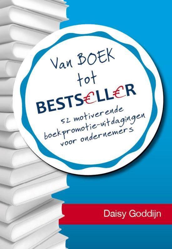 Van boek tot bestseller - Daisy Goddijn |