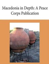 Macedonia in Depth