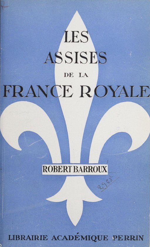 Boek cover Les assises de la France royale van Robert Barroux (Onbekend)